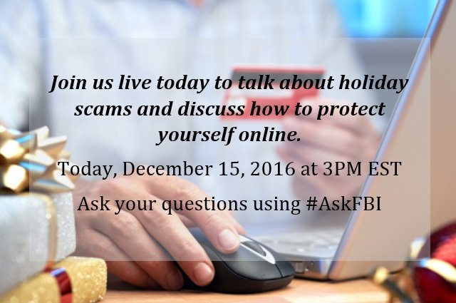 Promo for live Twitter chat on holiday scams for Thursday, December 15, 2016.