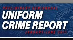Preliminary Semiannual Uniform Crime Report 2011