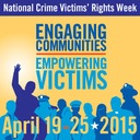 2015 National Crime Victimsa Rights Week