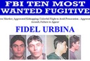 New Top Ten Fugitive: Fidel Urbina