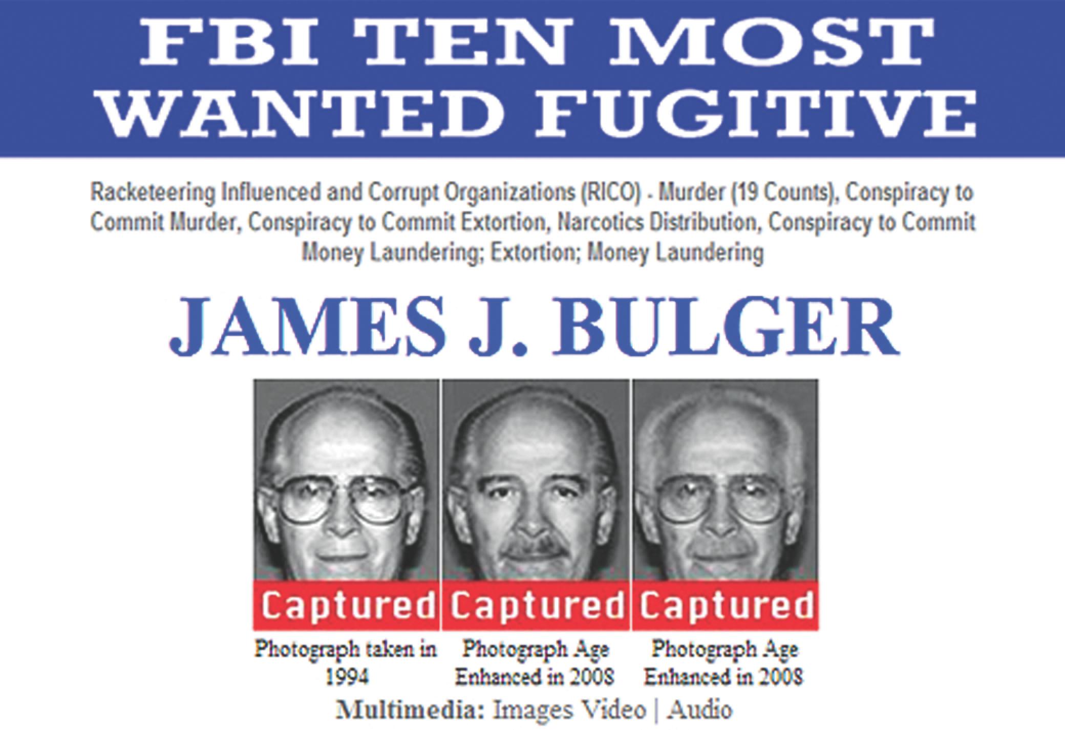 the life of james joseph bulger jr one of fbis top ten most wanted fugitives James a joseph (born 1935) is an james joseph  whitey  bulger jr (  the world's most wanted fugitives is a list published by the us federal bureau of.