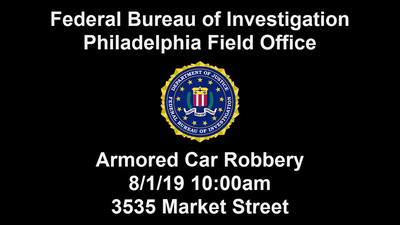 FBI Philadelphia: Armored Car Robbery in University City