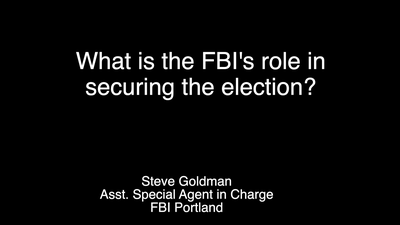FBI Portland: What is the FBI's Role in Securing the Election?