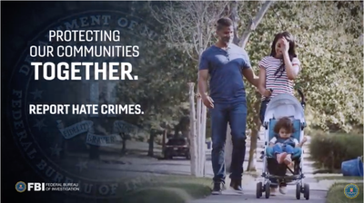 Report Hate Crimes to the FBI