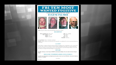Wanted by the FBI: Eugene Palmer Added to Ten Most Wanted Fugitives List