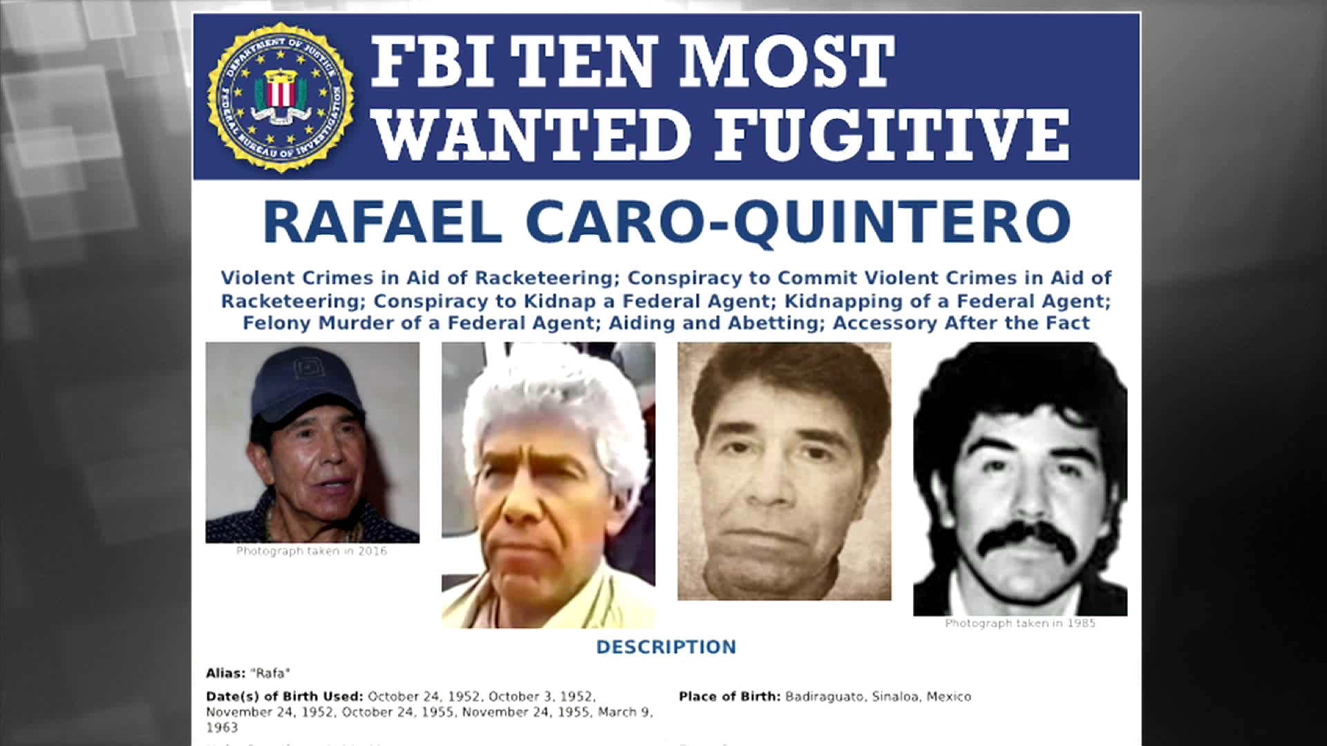 Wanted by the FBI: Rafael Caro-Quintero Added to Ten Most
