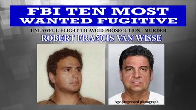 Wanted by the FBI: New Top Ten Fugitive Robert Francis Van Wisse